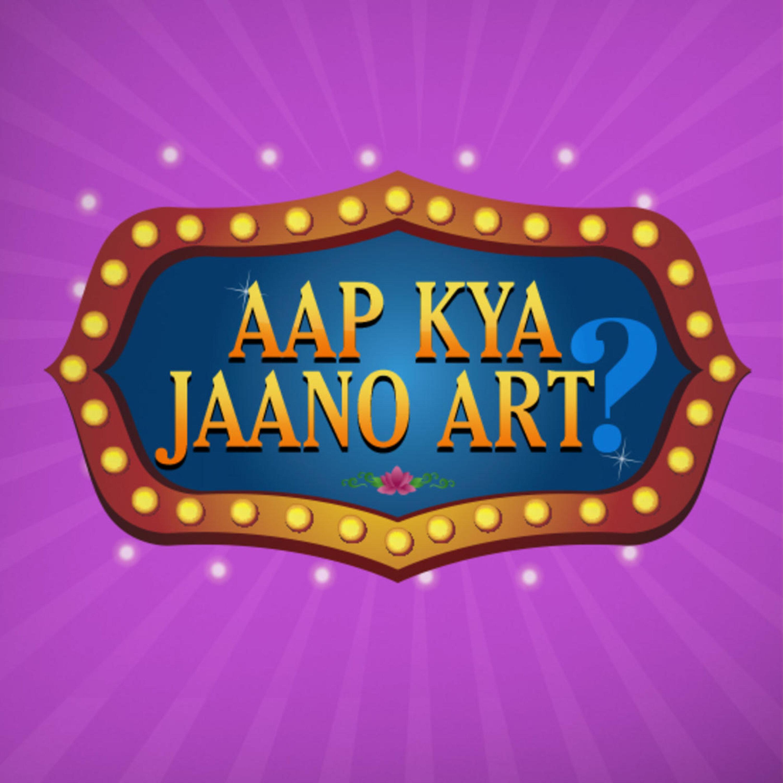 Aap Kya Jaano Art