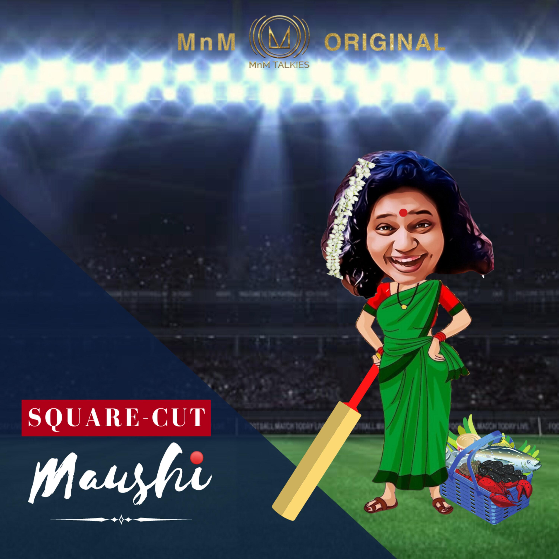 Square-Cut Maushi | IPL