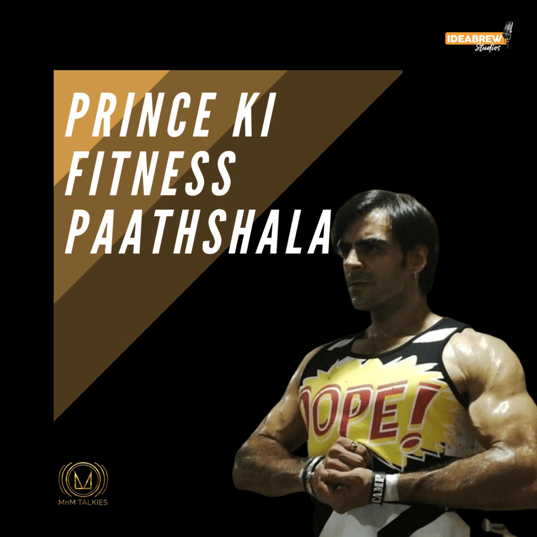 Prince Ki Fitness Pathshaala