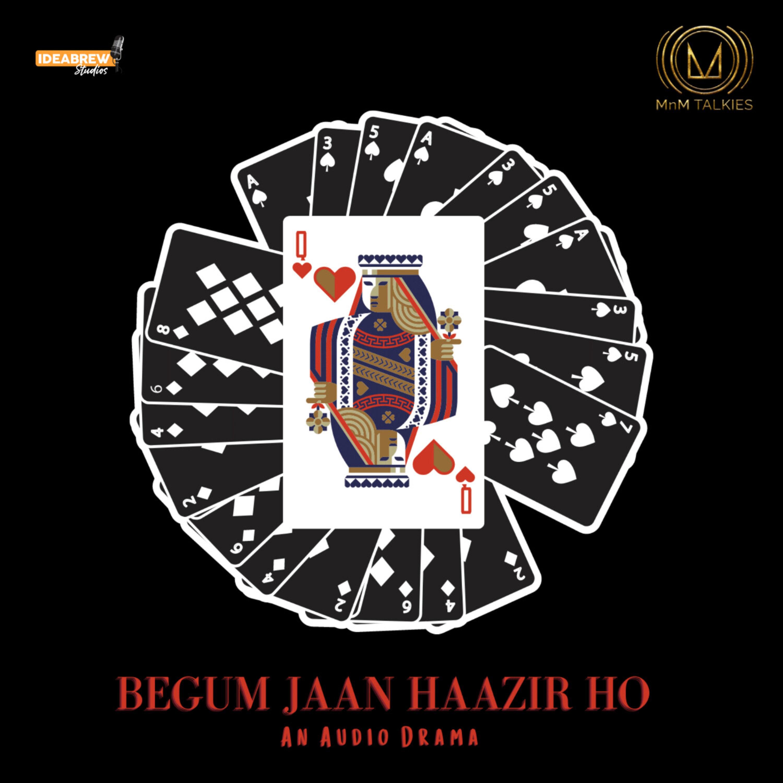 Begum Jaan Hazir Ho