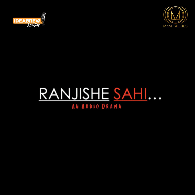 Ranjishe Sahi