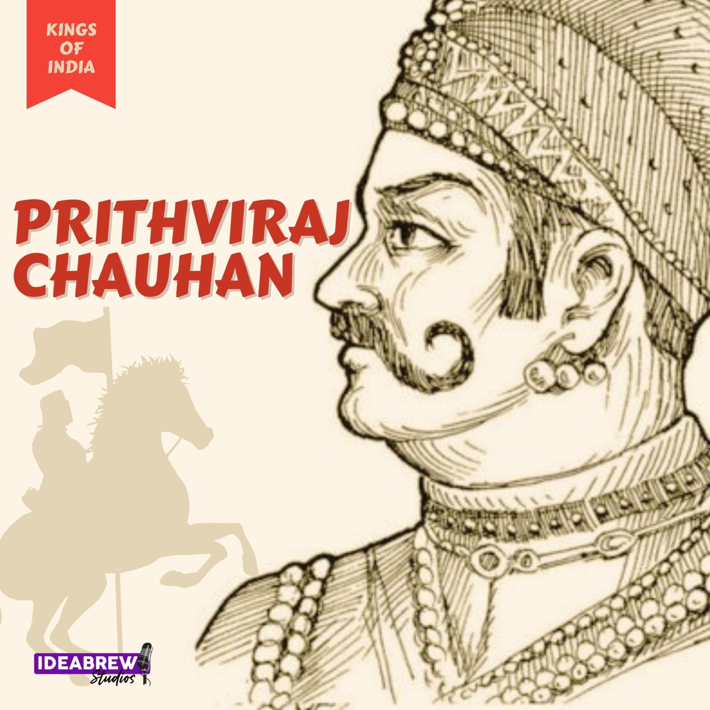 पृथ्वीराज चौहान - अंतिम हिंदू सम्राट Prithviraj Chauhan - The Last Hindu Emperor