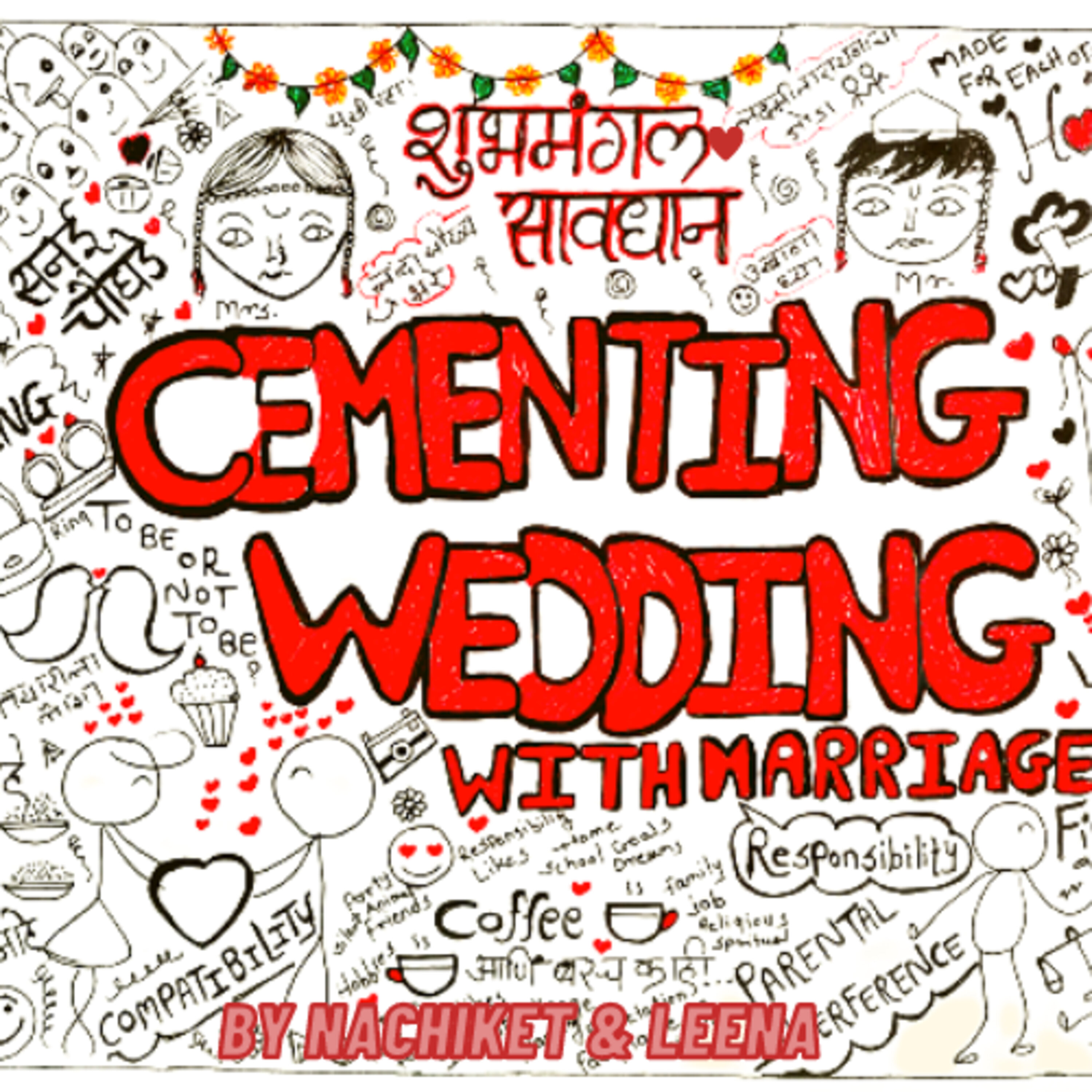 Cementing Wedding With Marriage - ( Marathi Podcast)