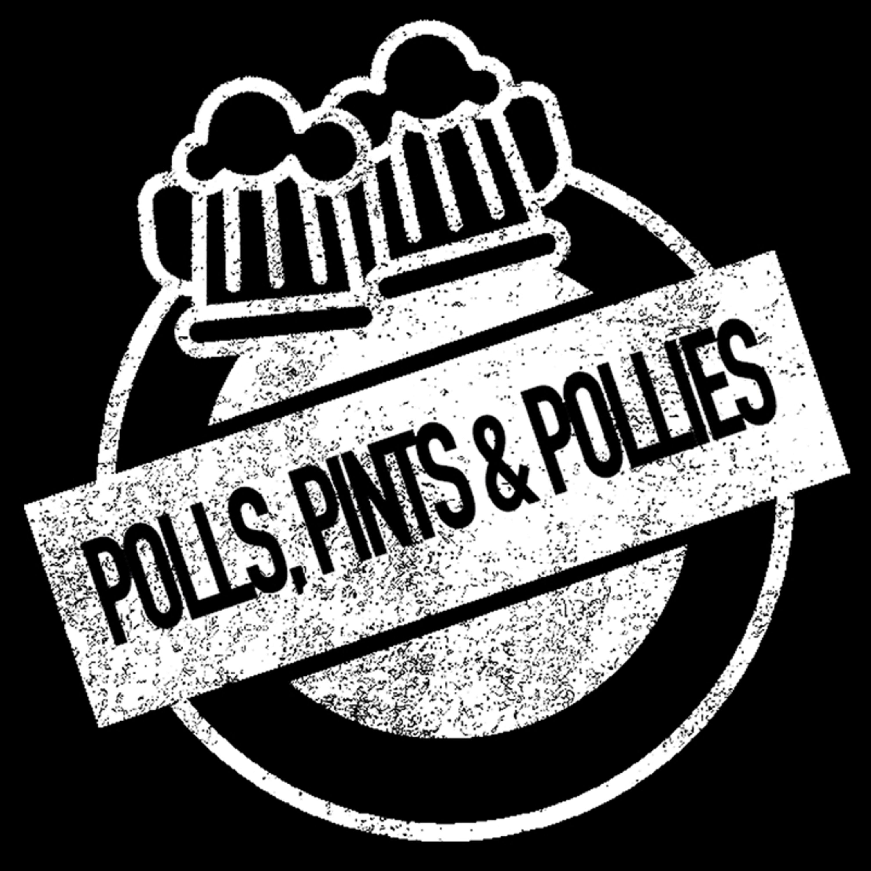 Polls, Pints and Pollies