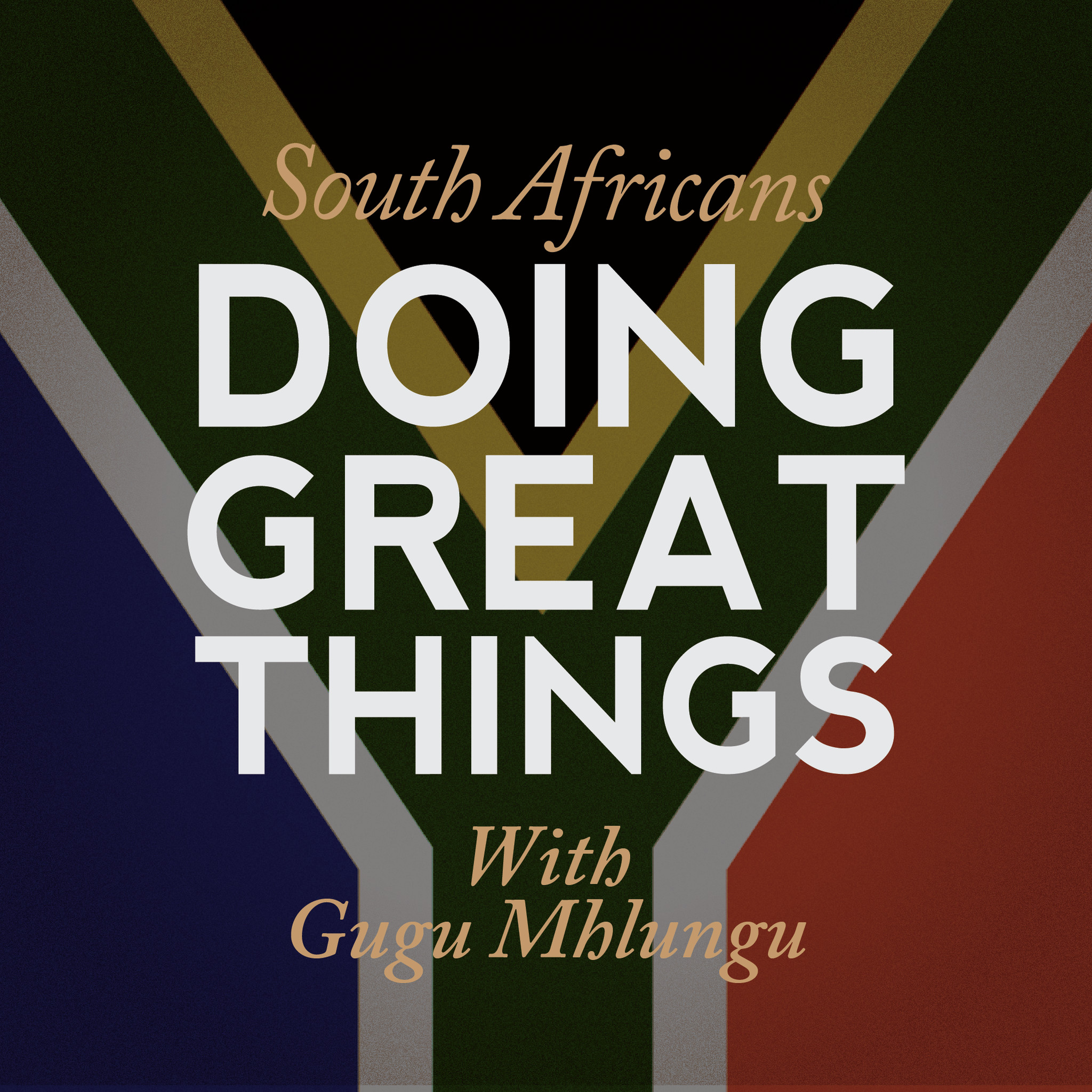 South Africans Doing Great Things