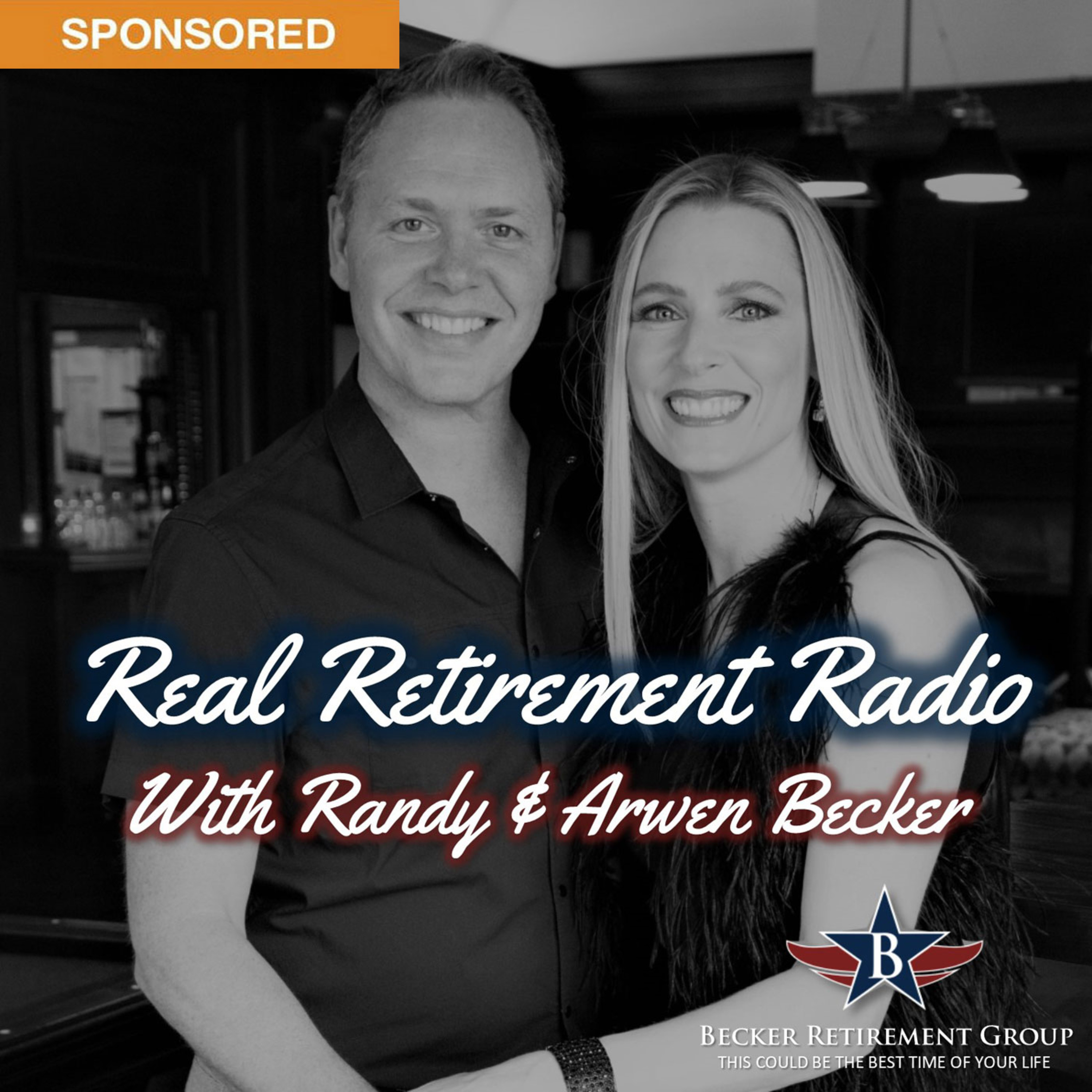 Real Retirement Radio with Randy and Arwen Becker