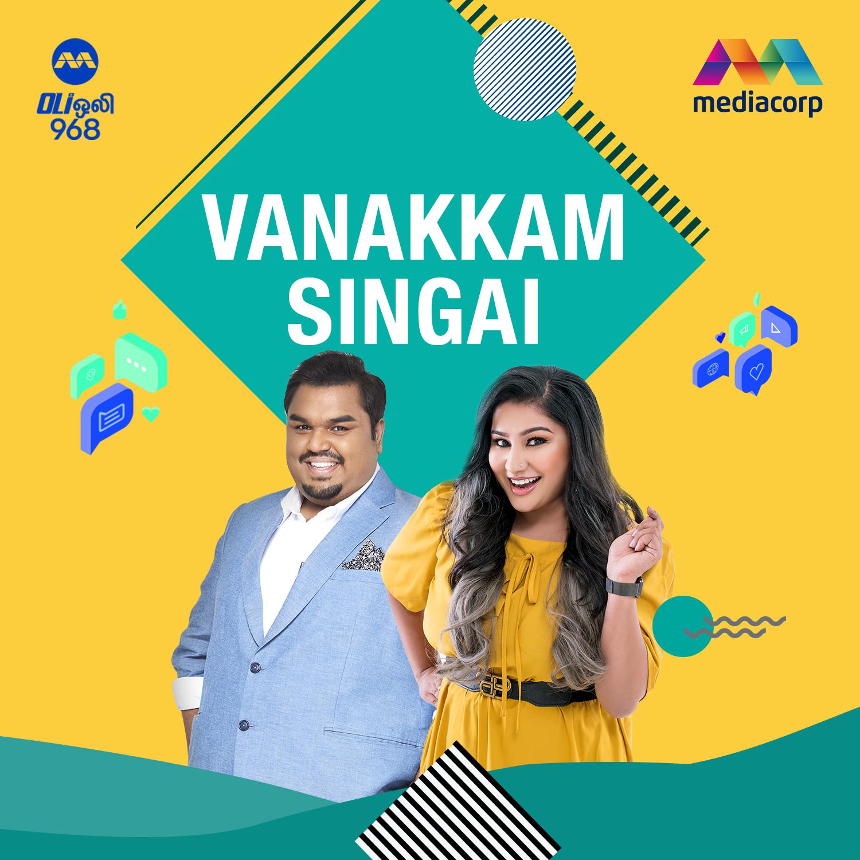 வணக்கம் சிங்கை Vanakkam Singai 6am to 10am Podcast