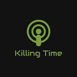 Killing Time Podcast
