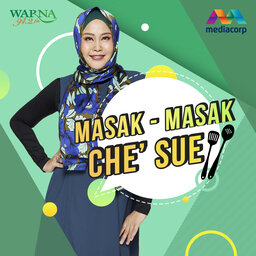MASAK-MASAK CHE' SUE Podcast