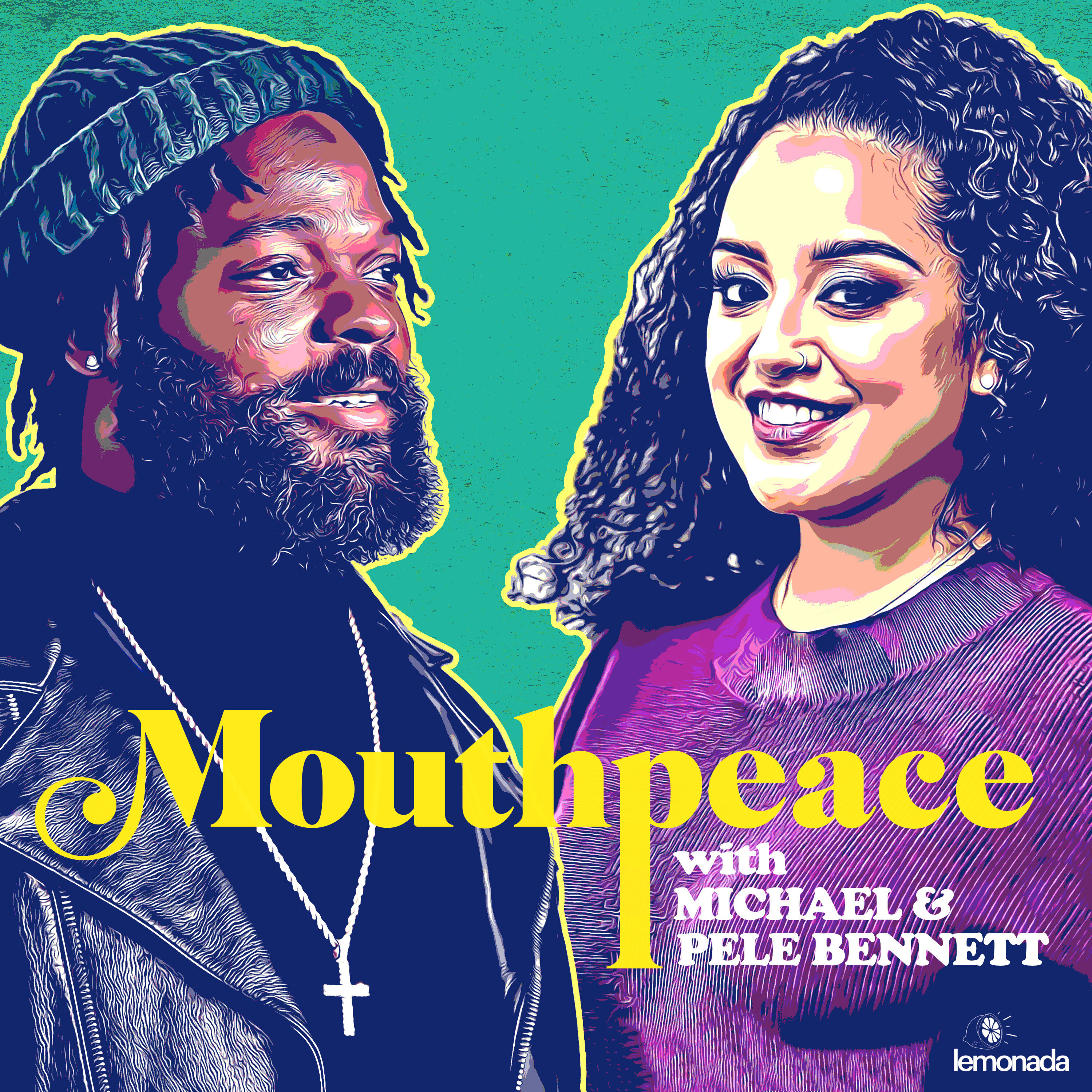 Mouthpeace with Michael Bennett & Pele Bennett:Lemonada Media
