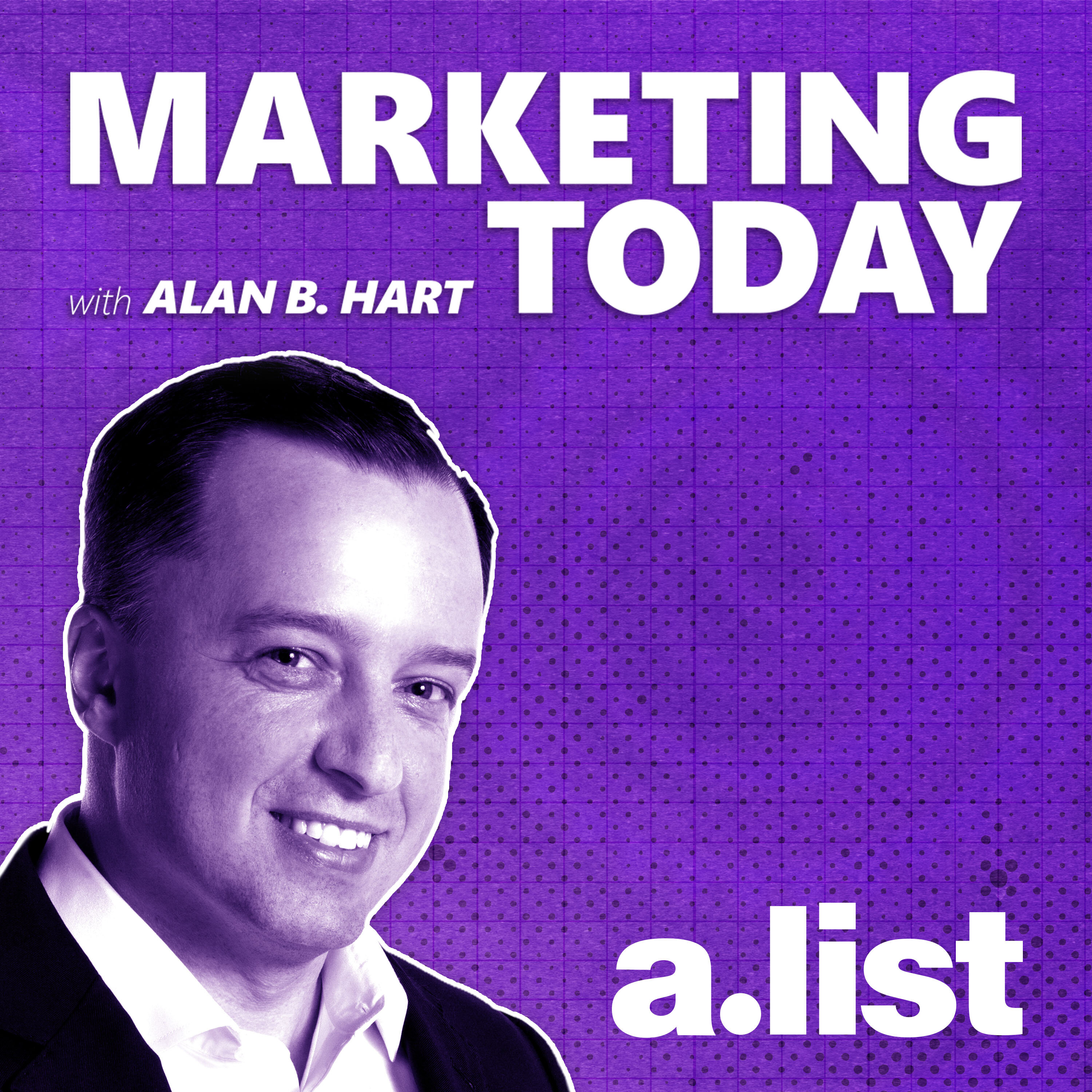 Marketing Today with Alan Hart