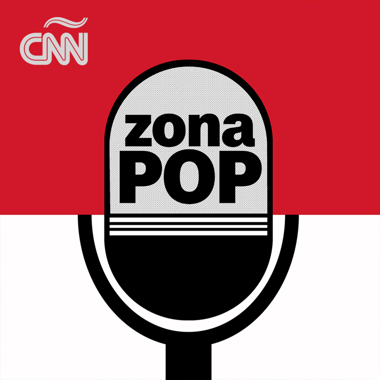 Zona Pop CNN podcast show image
