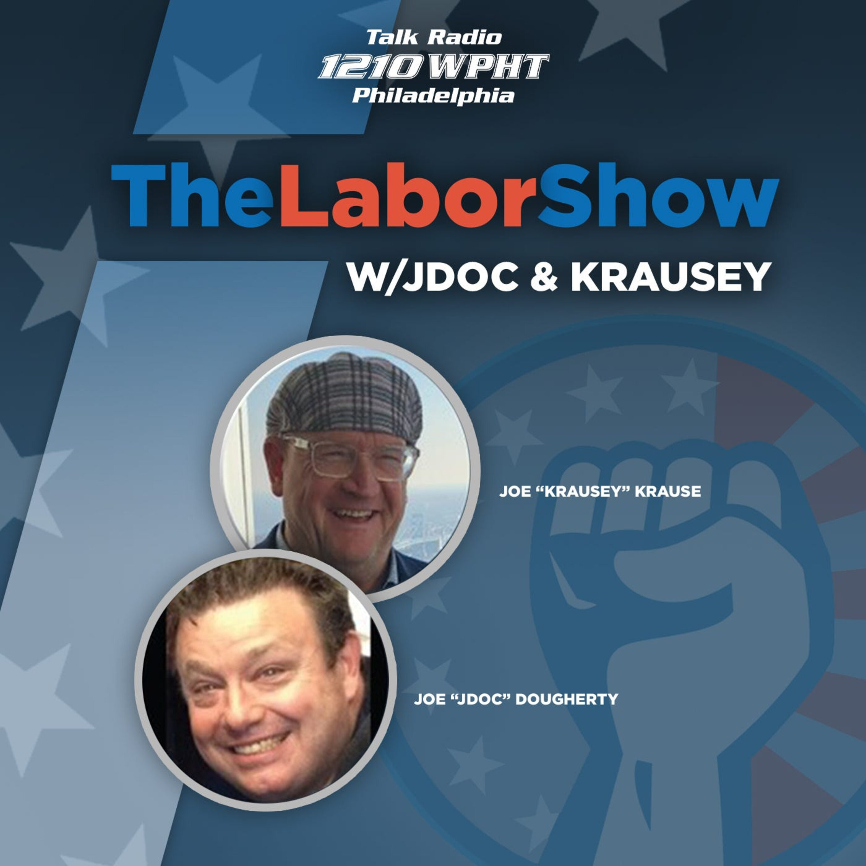 The Labor Show with J Doc and Krausey