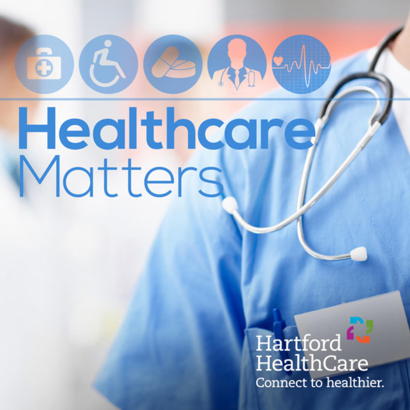 Health Care Matters with Hartford HealthCare