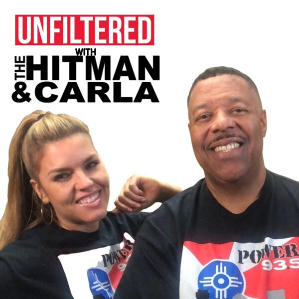 NEW: LISTEN to Unfiltered with The Hitman and Carla- Anthony Joiner