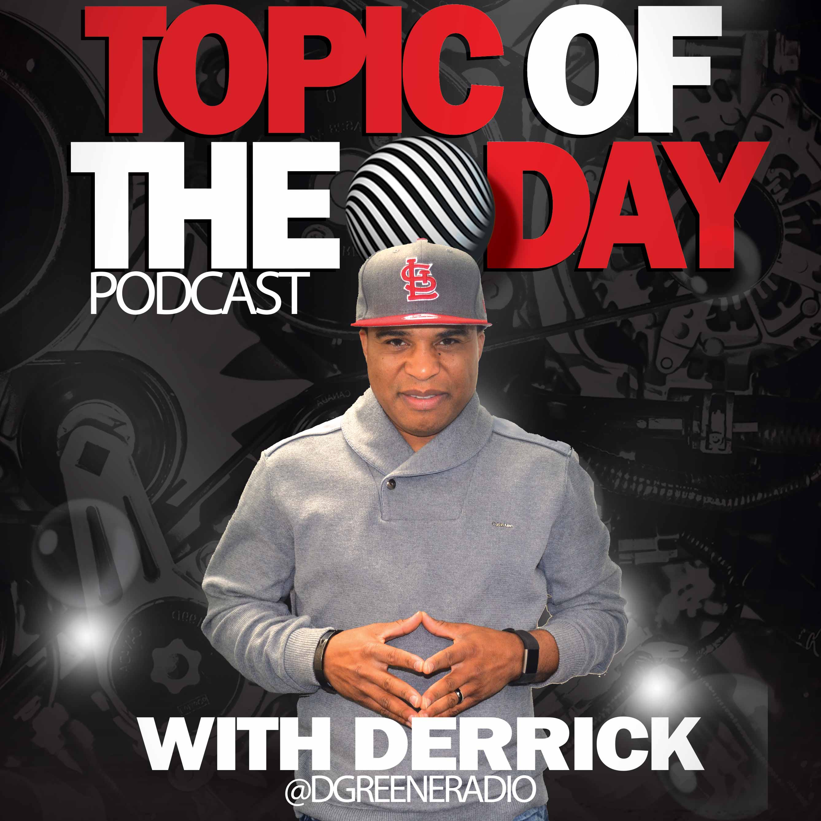 Topic of the Day with Derrick