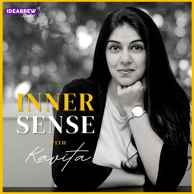 Inner Sense With Kavita