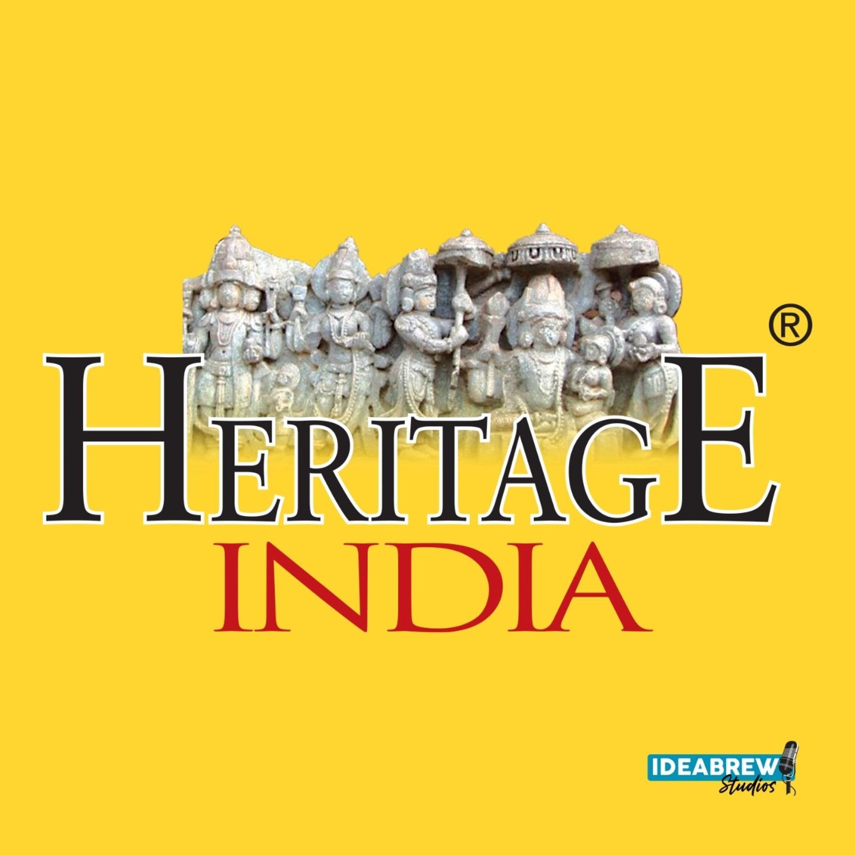 Heritage India Podcast