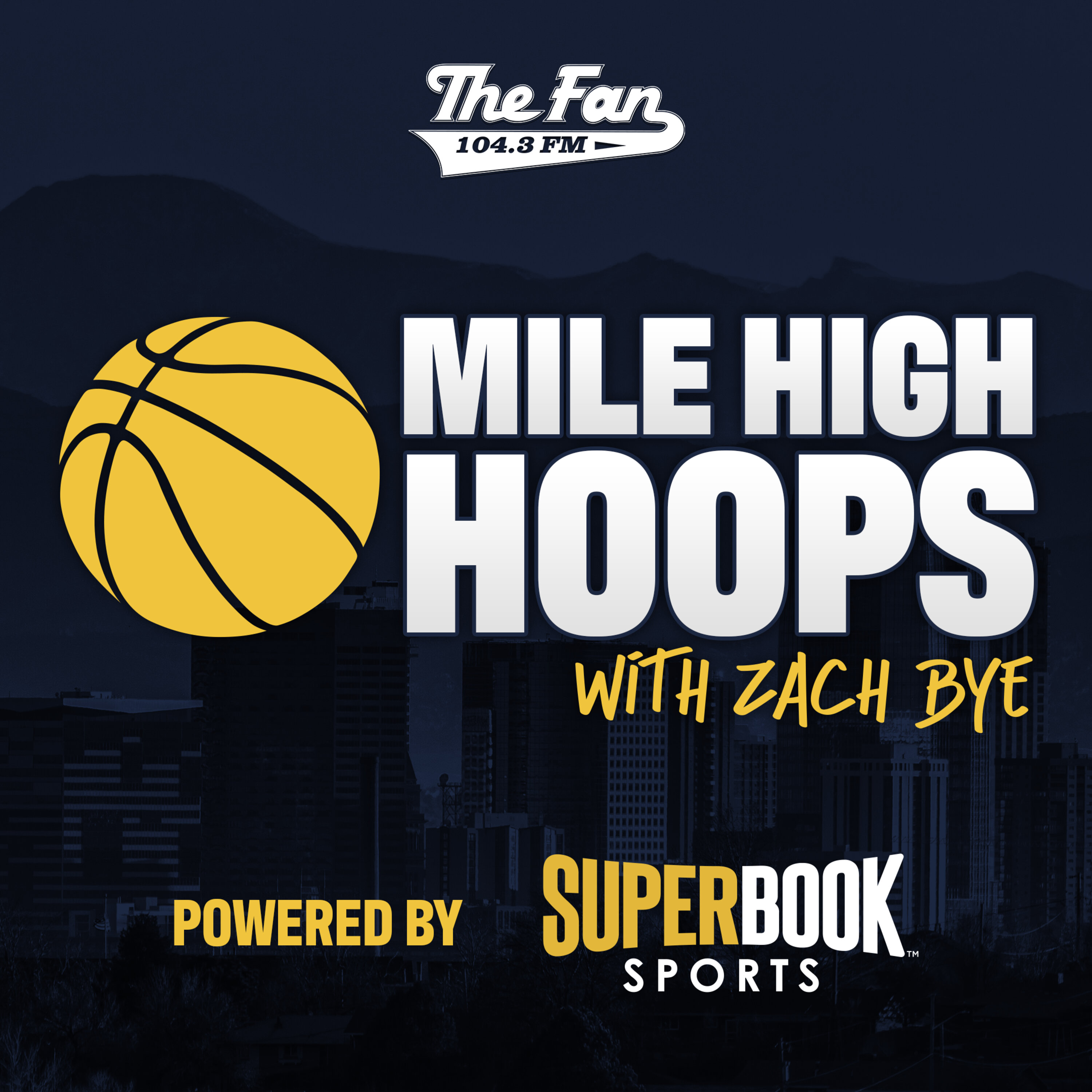 Mile High Hoops w/Zach Bye Cover Image