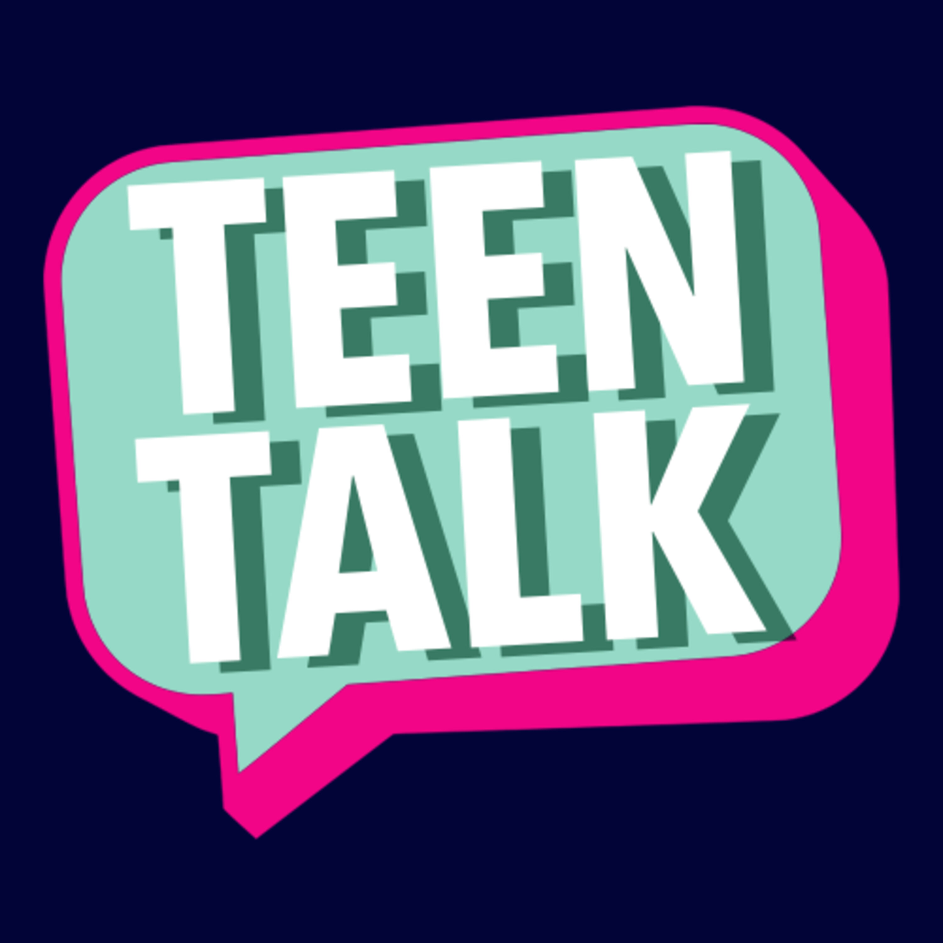Teen Talk Podcast Cover Image