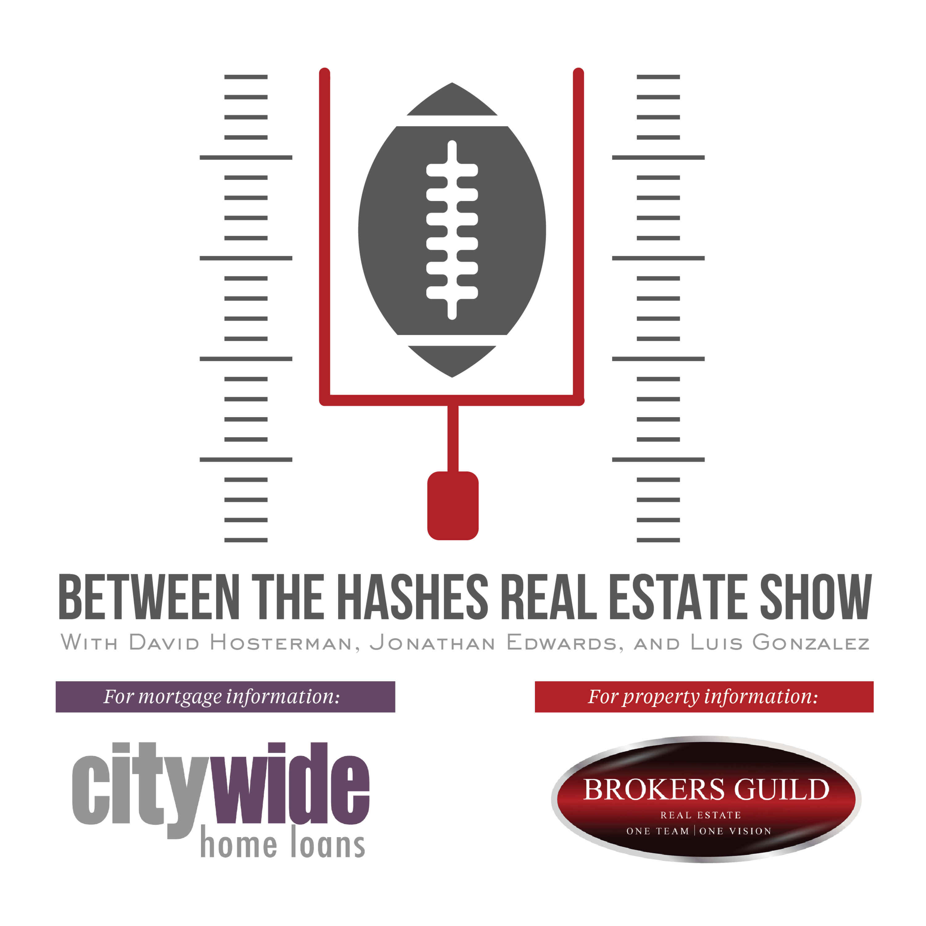 Between The Hashes Real Estate Show Podcast Cover Image