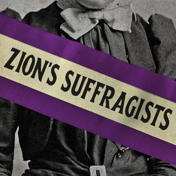 Zion's Suffragists