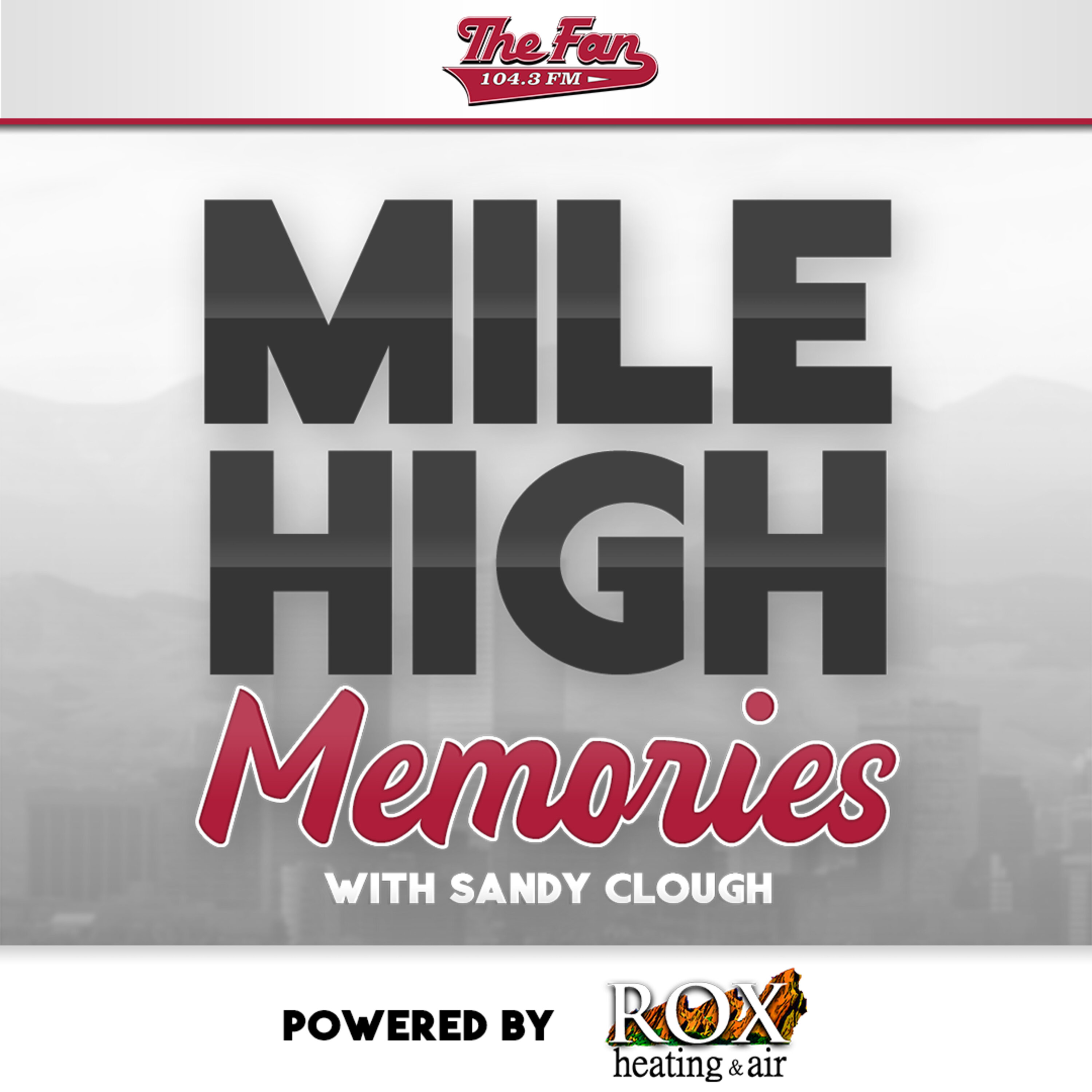 Mile High Memories with Sandy Clough Podcast Cover Image