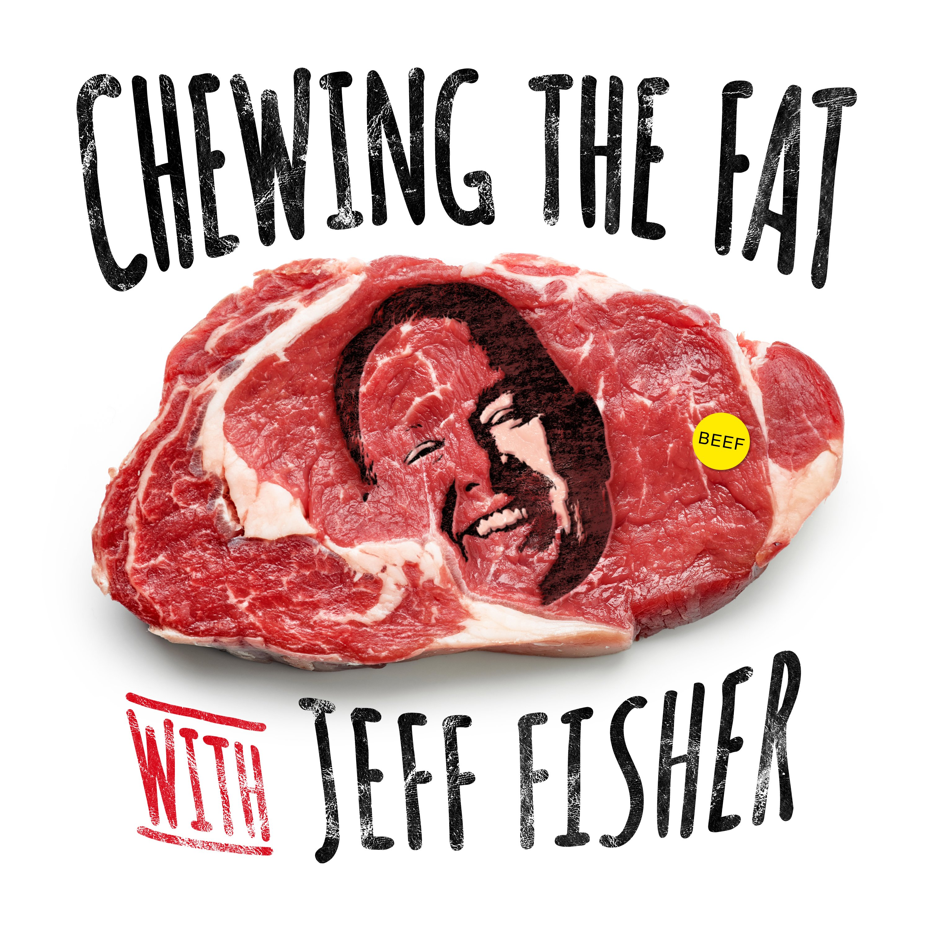 Chewing the Fat with Jeff Fisher