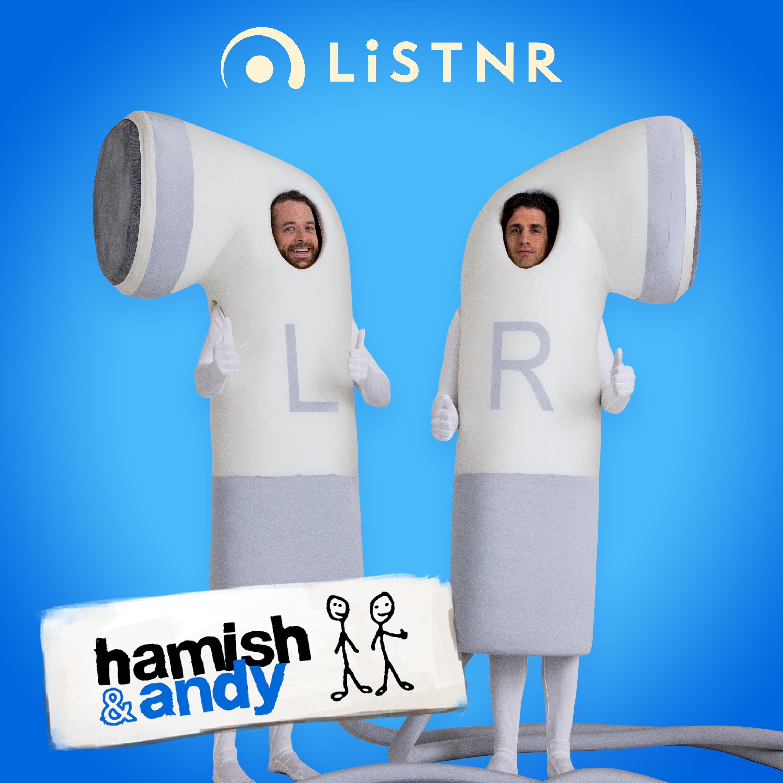 Hamish & Andy:PodcastOne Australia