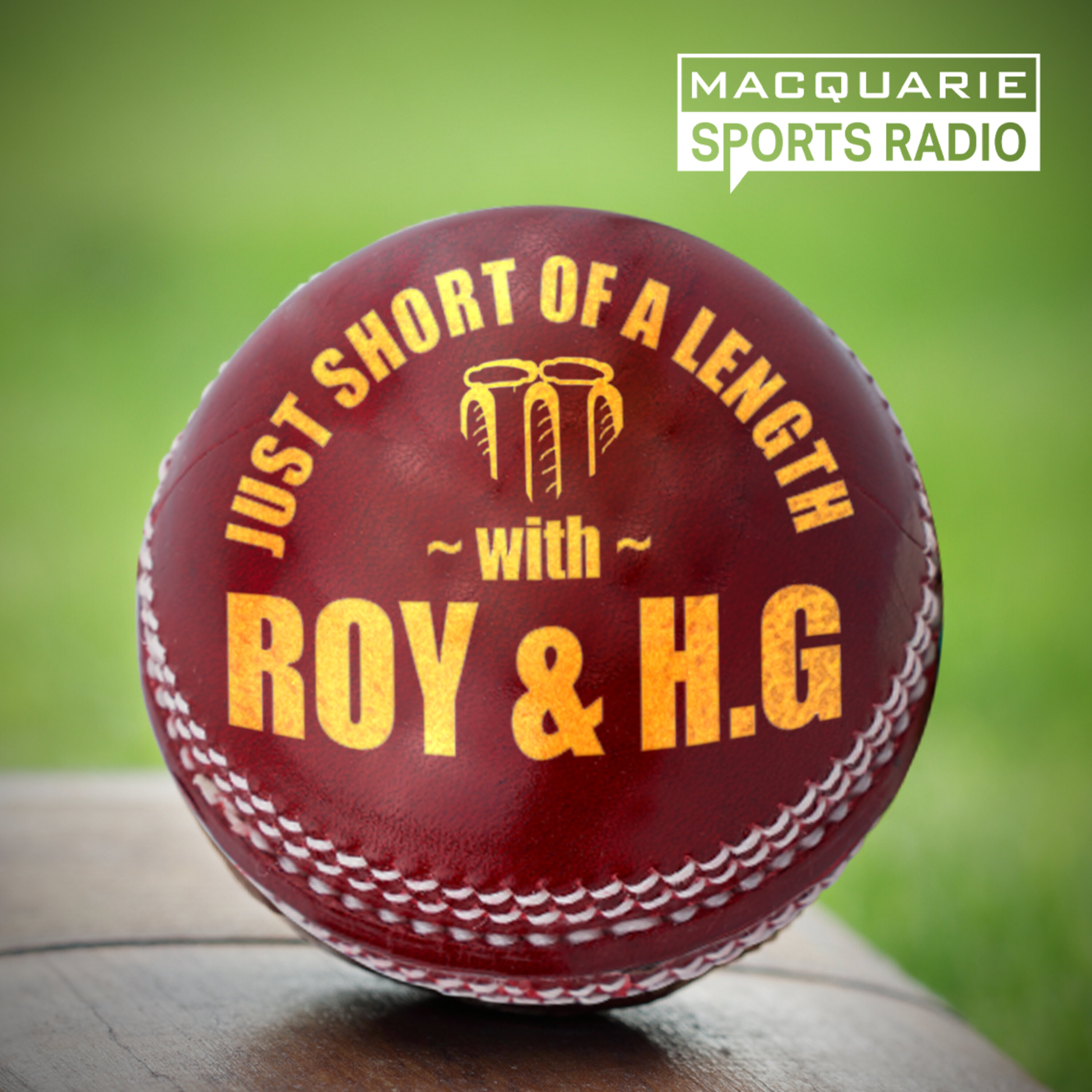 Just Short of a Length with Roy & HG
