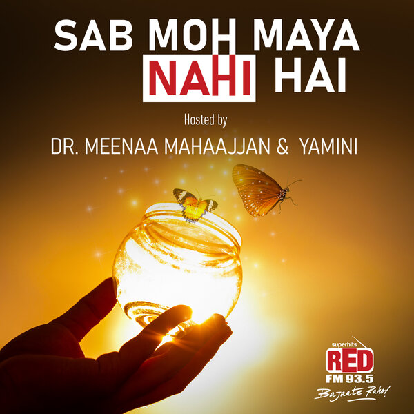 Sab Moh Maya Nahi Hai