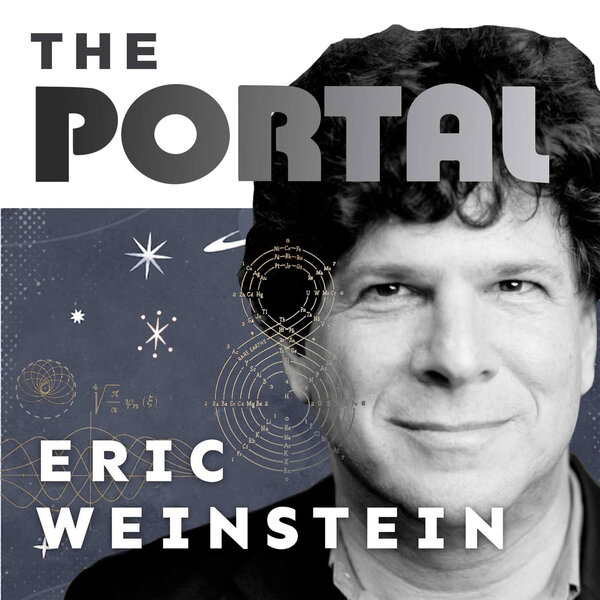 The Portal with Eric Weinstein