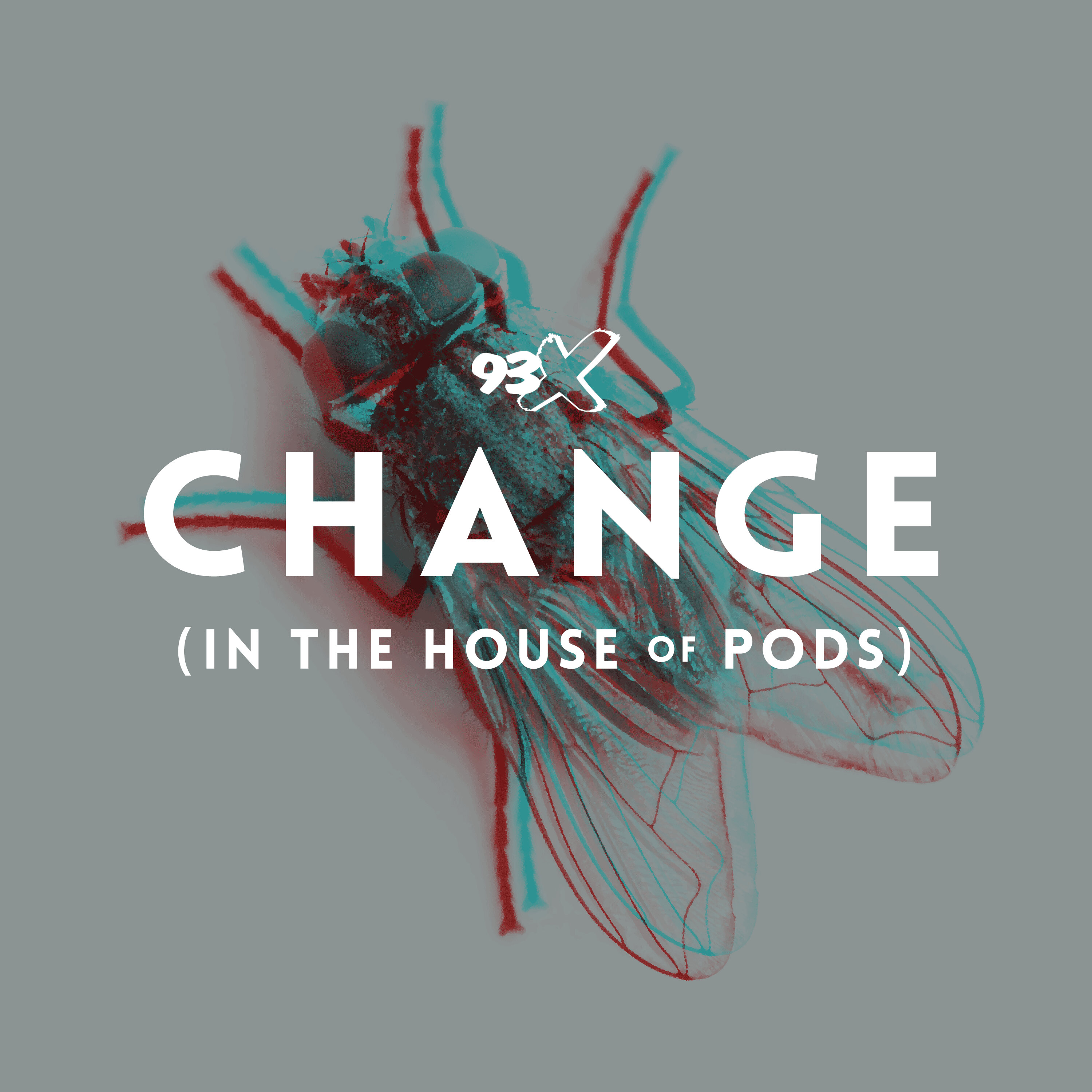 Change (In The House of Pods)