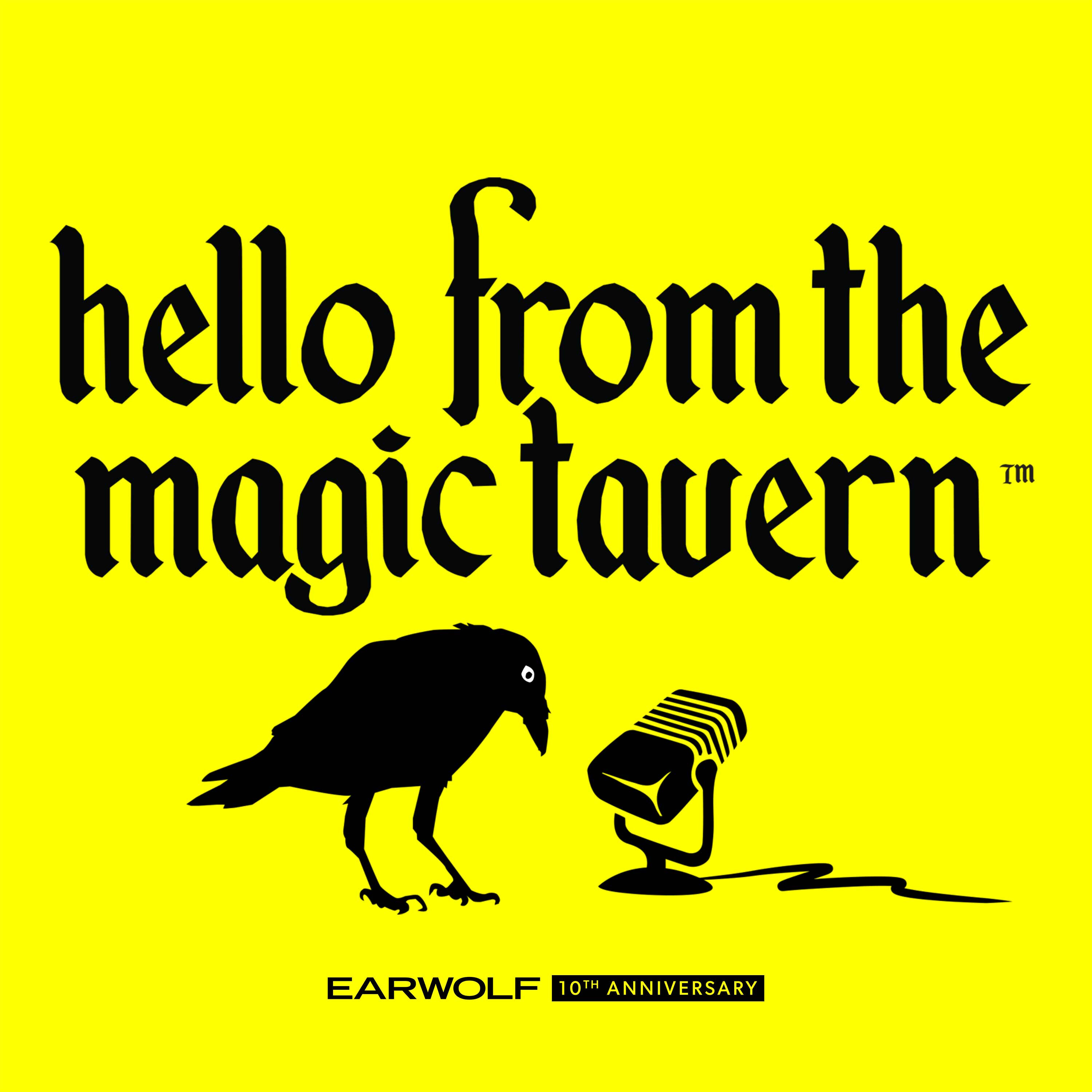 """    Hello From The Magic Tavern "" Podcast"