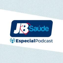 JB Saúde Especial Podcast