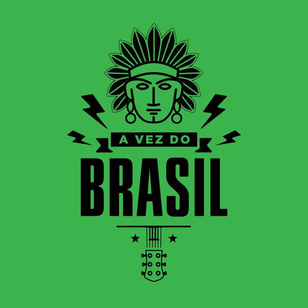 A Vez do Brasil