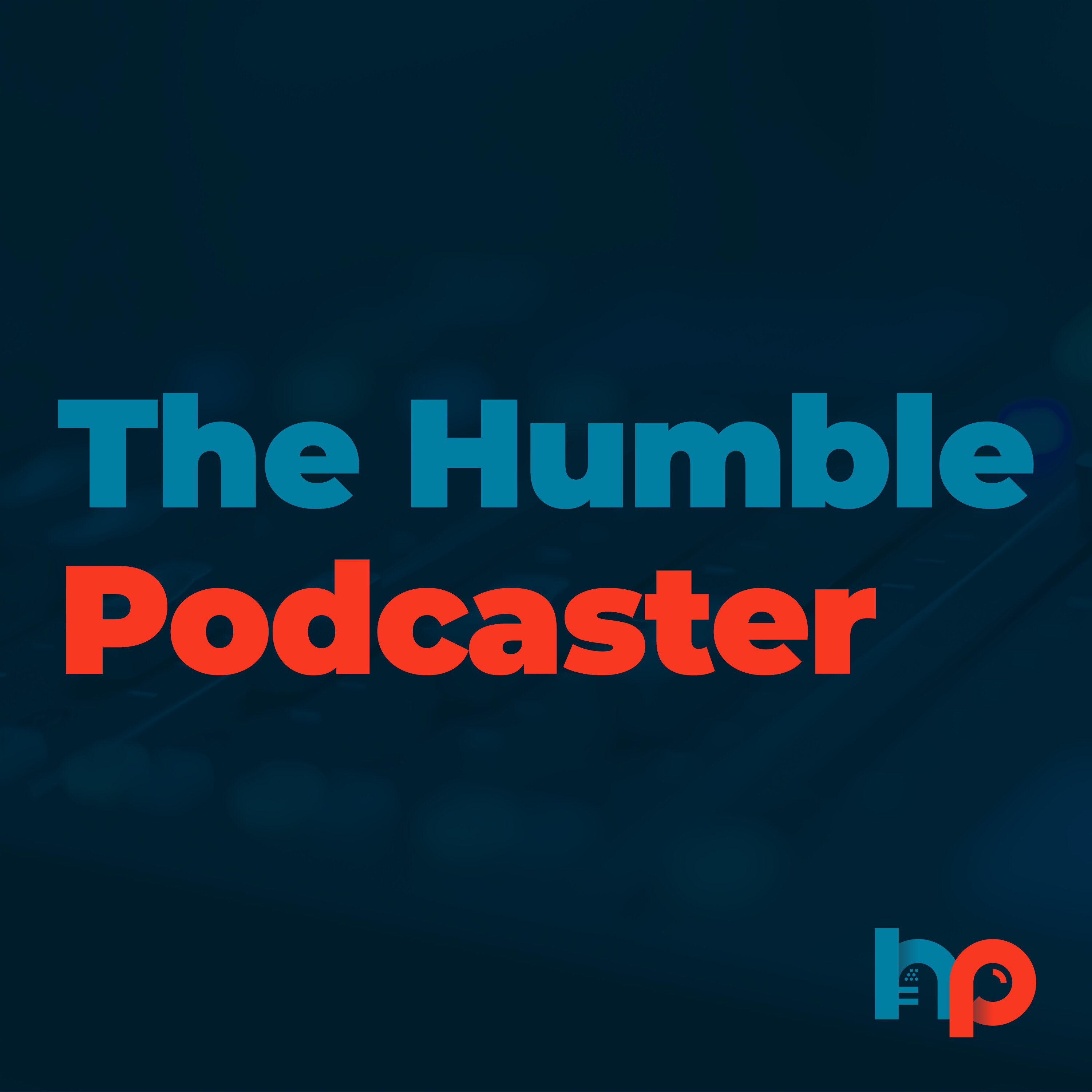 The Humble Podcaster podcast show image