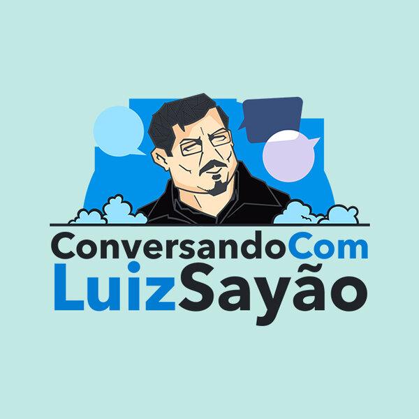 Conversando com Luiz Sayão