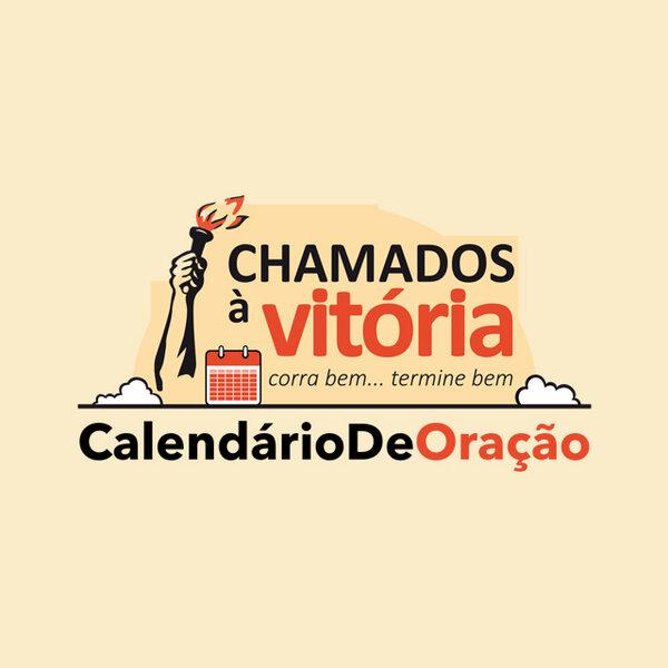 Calendário de Oração - Chamados à Vitória